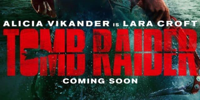 Tomb Raider LE FILM !!