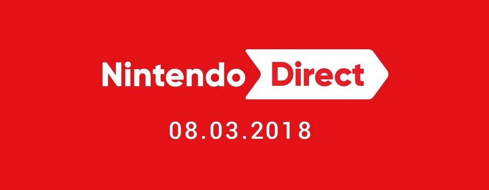 NINTENDO DIRECT 8 MARS 2018: Les infos principales à retenir!