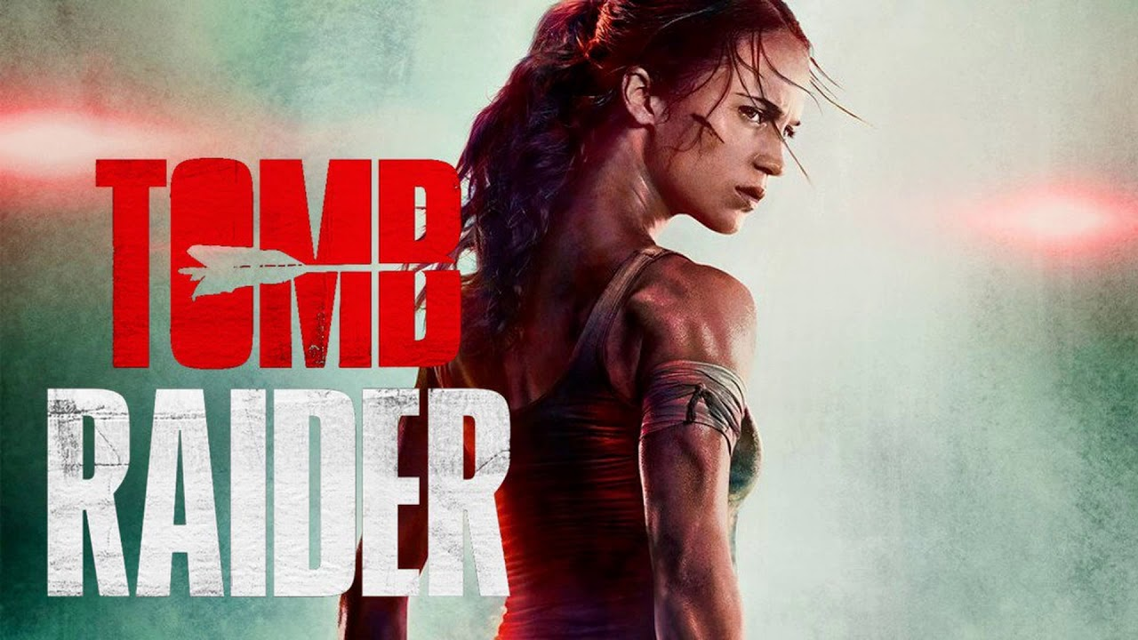 TOMB RAIDER LE FILM. L'avis de la rédaction !!